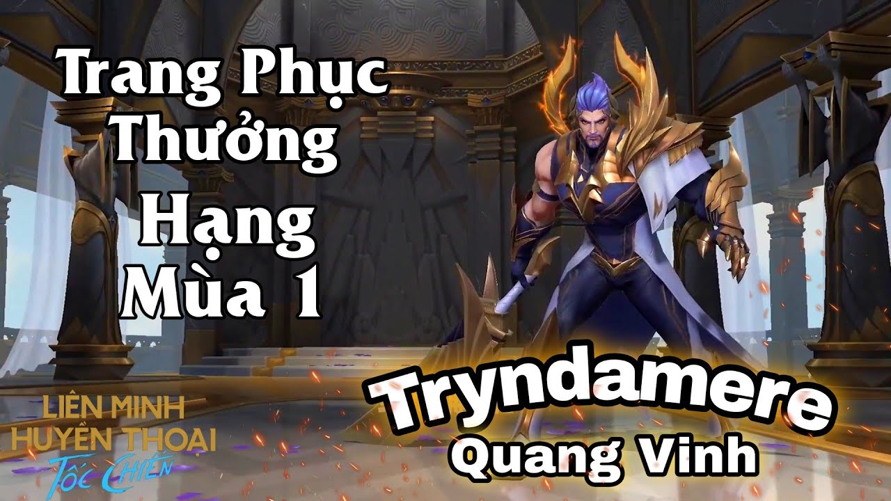 Tryndamere Vinh Quang
